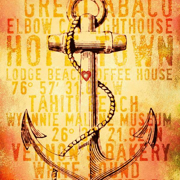 Town Square Digital Art - Hope Town Anchor V2 by Brandi Fitzgerald