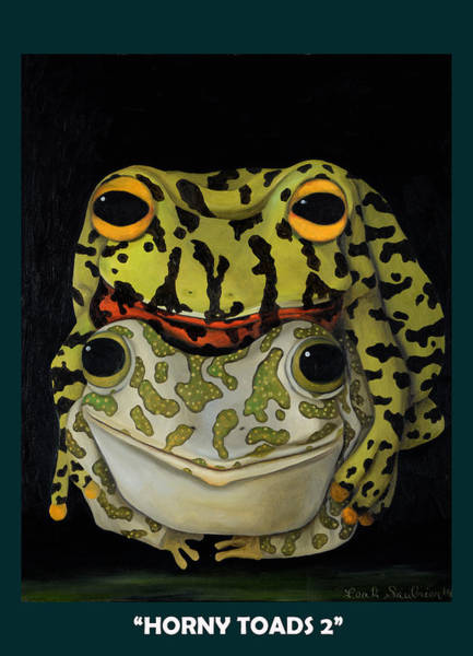 Painting - Horny Toads 2 With Lettering by Leah Saulnier The Painting Maniac