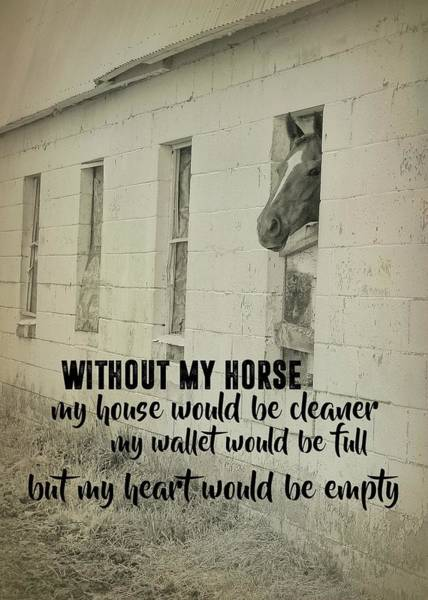 Horse And Heart Quote Art Print