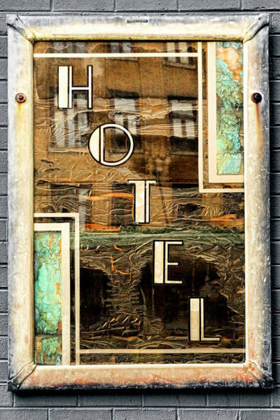 Photograph - Hotel by Sharon Popek