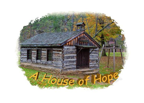 Photograph - House Of Hope by John M Bailey
