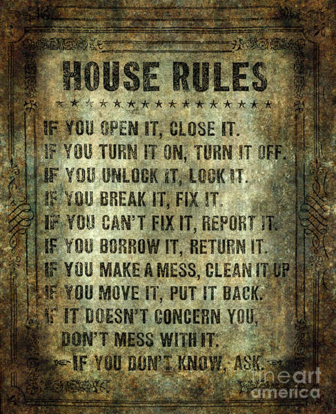 Victorian House Digital Art - House Rules On Aged Vintage Retro Looking Parchment by Bruce Stanfield