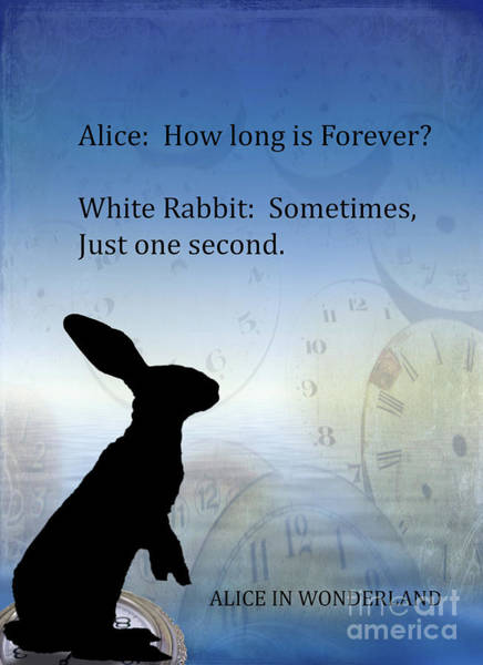 Saying Photograph - How Long Is Forever by Juli Scalzi