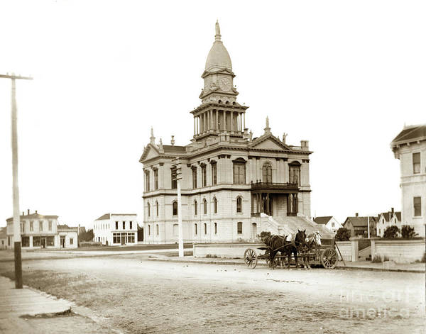 Photograph - Humboldt County California Courthouse,  Was Then Torn Down In 1956 by California Views Archives Mr Pat Hathaway Archives