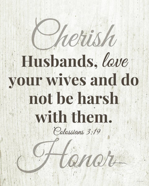 Wall Art - Digital Art - Husbands Love Honor Cherish- Art By Linda Woods by Linda Woods