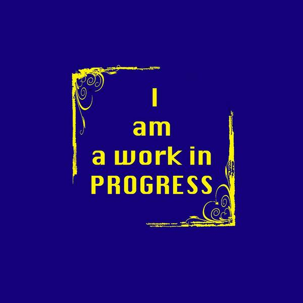Photograph - I Am A Work In Progress 5488.02 by M K Miller