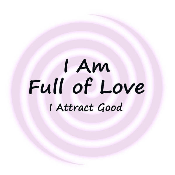 Digital Art - I Am Full Of Love by Peter Hutchinson