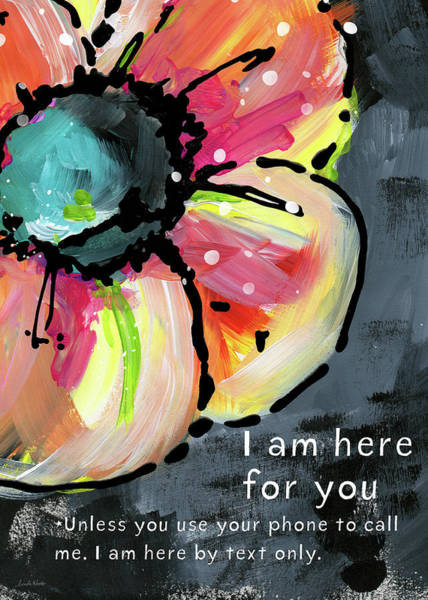 Phone Call Mixed Media - I Am Here For You By Text- Art By Linda Woods by Linda Woods