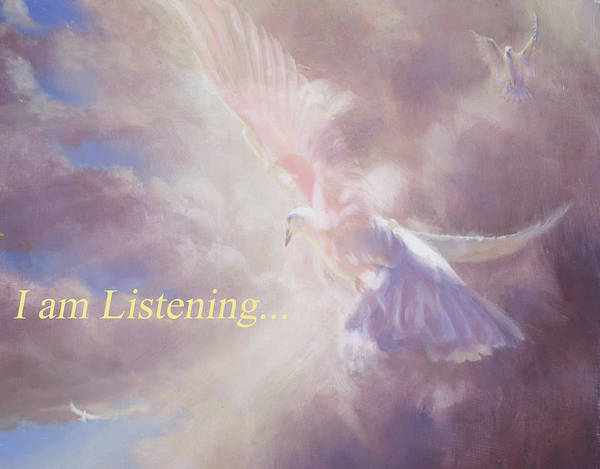 Holy Spirit Painting - I Am Listening by Graham Braddock