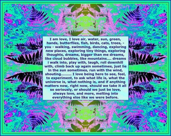 Mixed Media - I Am Love Stream Of Consciousness Poem On Fern Photo Art by Julia Woodman