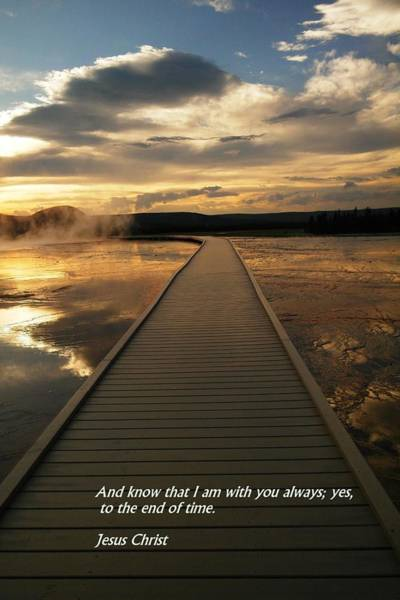 Bible Quotes Photograph - I Am With You by Jeff Swan