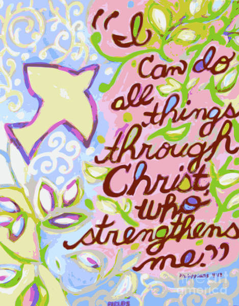 Spiritual Growth Painting - I Can Do All Things  by Karen Fields