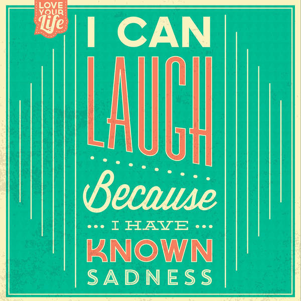 Wall Art - Digital Art - I Can Laugh by Naxart Studio