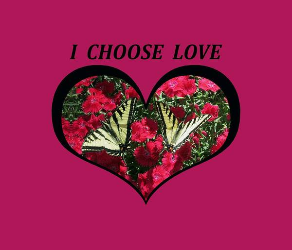 I Chose Love With A Monarch Butterfly In A Heart Art Print