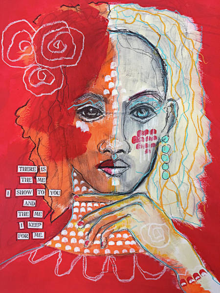 Reflections Mixed Media - I Keep The Me For Me by Lynn Colwell