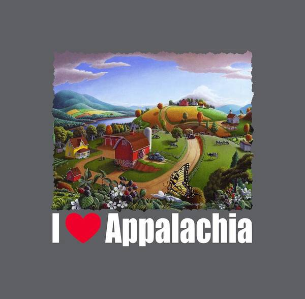 Alabama Hills Painting - I Love Appalachia T Shirt - Appalachian Blackberry Patch Rural Landscape 2 by Walt Curlee