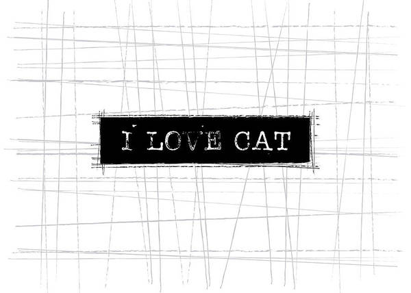 Cat Digital Art - I Love Cat Word Art by Kathleen Wong
