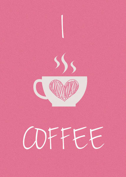Wall Art - Photograph - I Love Coffee by Mark Rogan