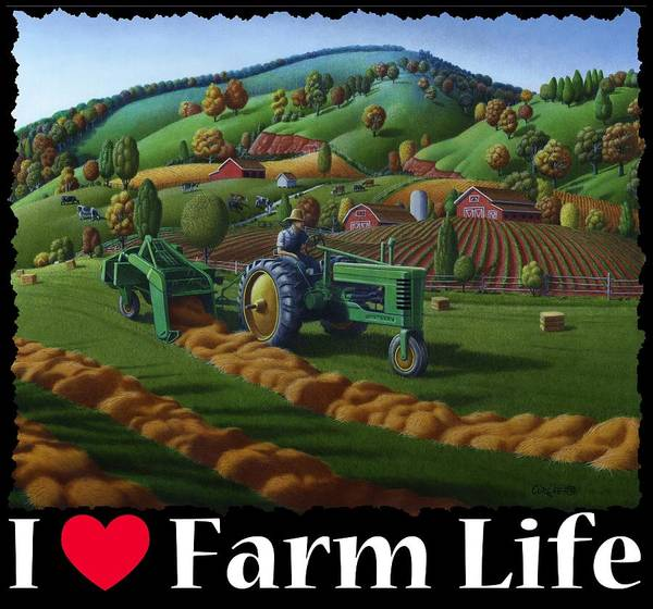 Vintage Tractor Painting - I Love Farm Life T Shirt - Baling The Hay Field - Rural Farm Landscape 2 by Walt Curlee