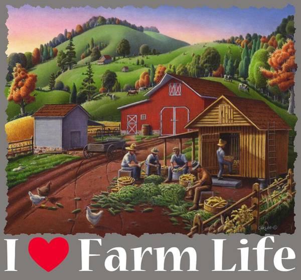 Husk Painting - I Love Farm Life Shirt - Farmers Shucking Corn - Corncrib - Corn Crib - Farm Landscape by Walt Curlee