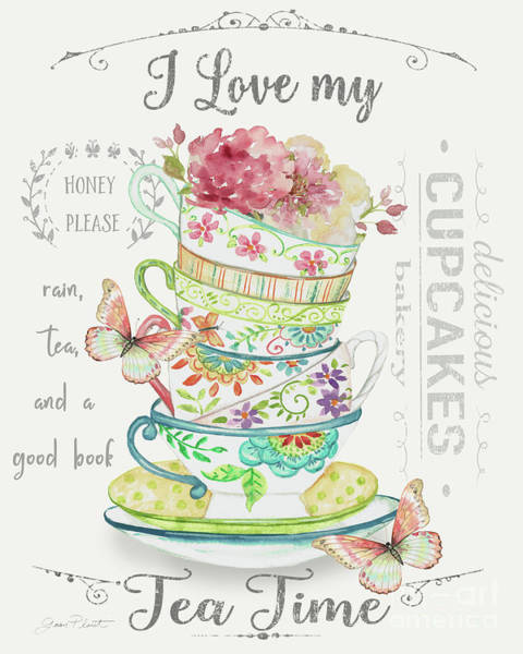 Teacup Painting - I Love My Tea Time by Jean Plout