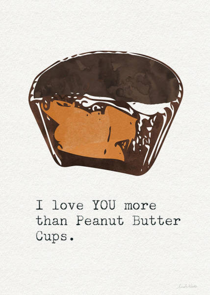 Chocolate Wall Art - Mixed Media - I Love You More Than Peanut Butter Cups 2- Art By Linda Woods by Linda Woods