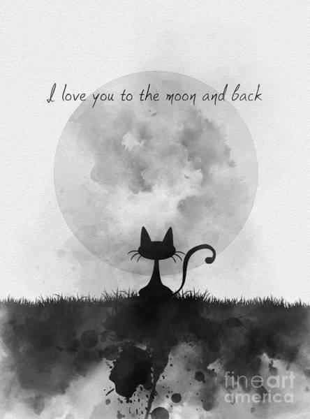 White Cat Mixed Media - I Love You To The Moon And Back Black And White by My Inspiration