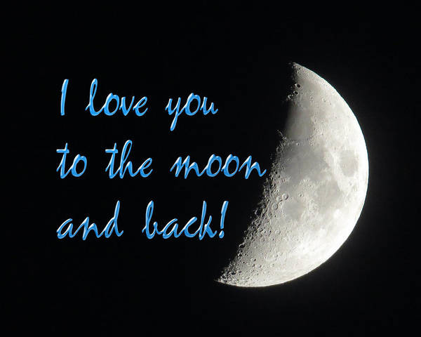Wall Art - Photograph - I Love You To The Moon Blue by Dawn Key