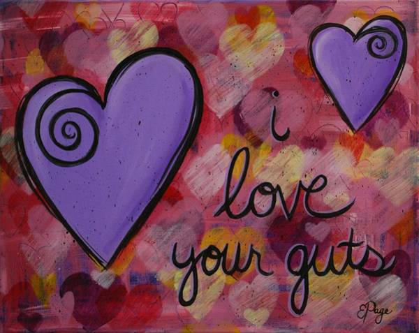Painting - I Love Your Guts by Emily Page