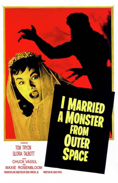 Wall Art - Painting - I Married A Monster From Outer Space, Vintage Sci-fi Horror Movie by Long Shot