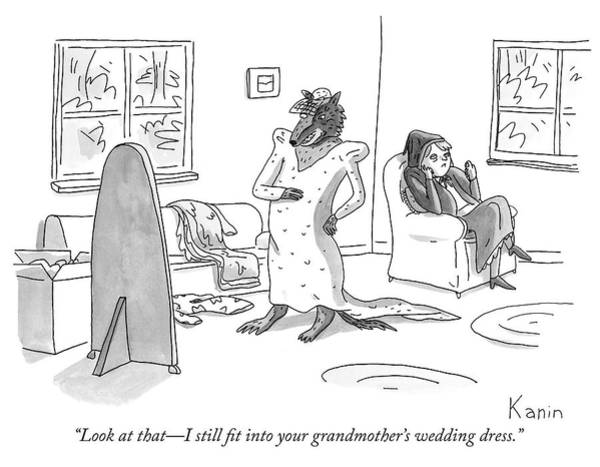 Bad News Drawing - I Still Fit Into Your Grandmothers Wedding Dress by Zach Kanin