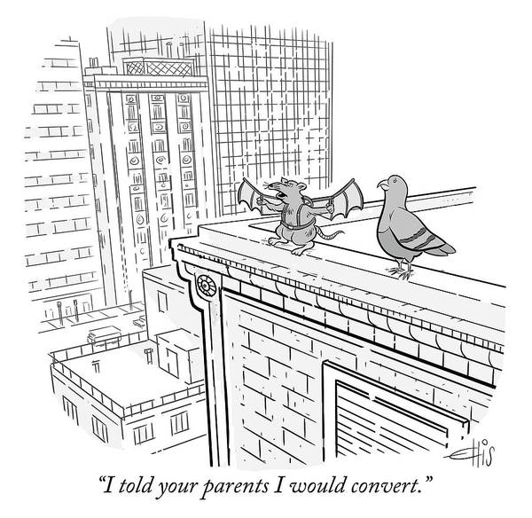 Roof Drawing - I Told Your Parents I Would Convert by Ellis Rosen