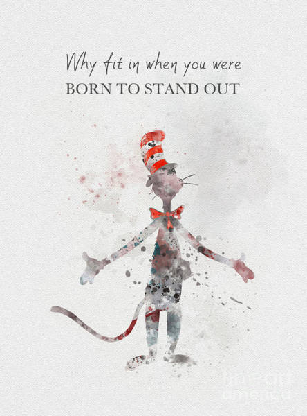 Cat In The Hat Wall Art - Mixed Media - I Was Born To Stand Out by My Inspiration