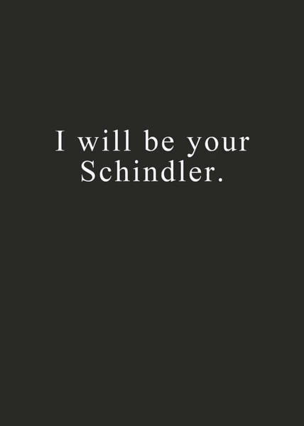 Family Wall Art - Digital Art - I Will Be Your Schindler- Art By Linda Woods by Linda Woods