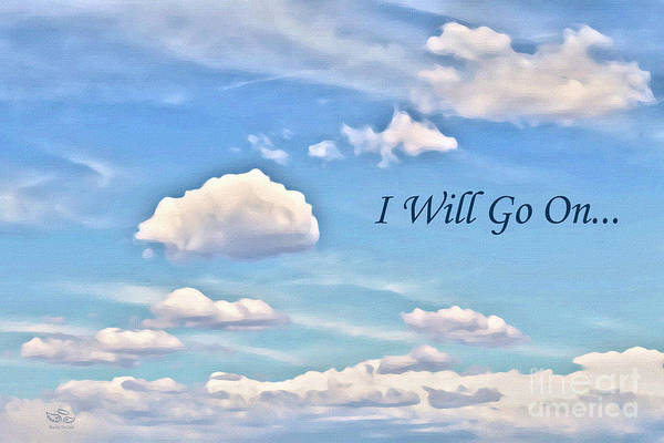 Photograph - I Will Go On by Beauty For God