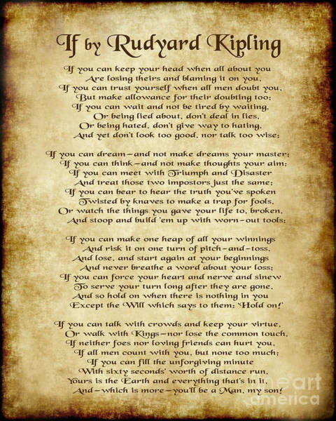 Wall Art - Digital Art - If By Rudyard Kipling - Parchment Style by Ginny Gaura