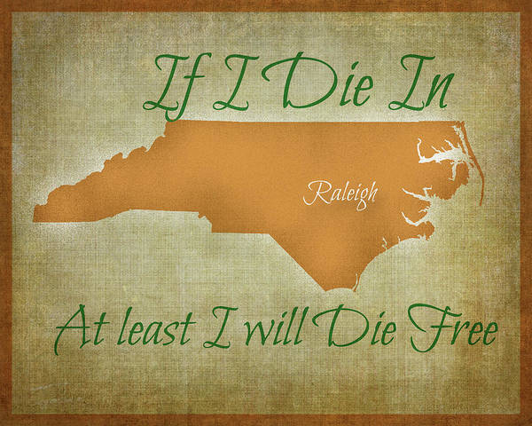 Wagon Wheel Digital Art - If I Die In Raleigh 3 by Paulette B Wright
