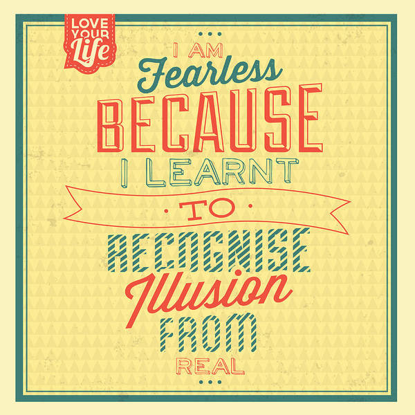 Laughs Wall Art - Digital Art - I'm Fearless by Naxart Studio