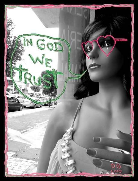 In God We Trust Photograph - In God We Trust by Daniel Gomez