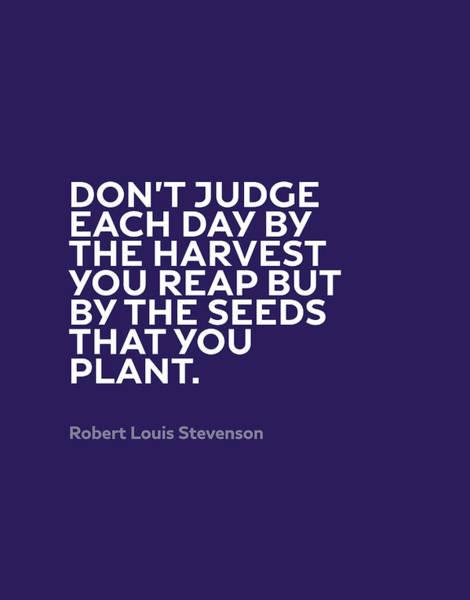 Wall Art - Mixed Media - Inspirational Quotes Series 005 Robert Louis Stevenson by Design Turnpike
