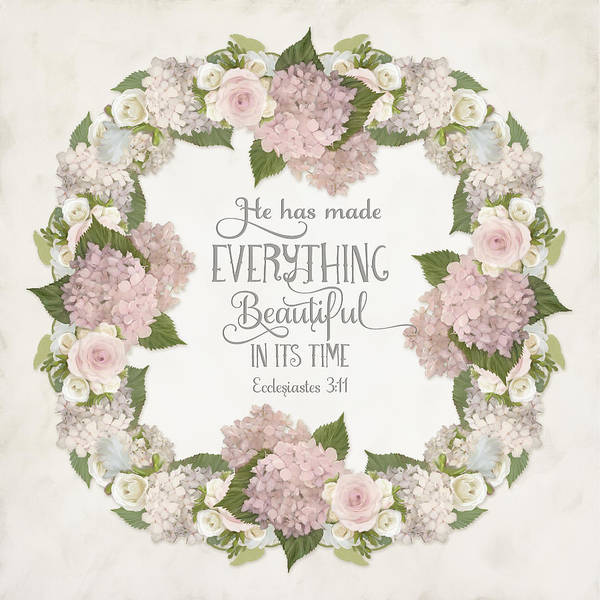 Spring Painting - Inspirational Scripture - Everything Beautiful Pink Hydrangeas And Roses by Audrey Jeanne Roberts