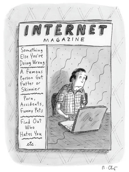 Internet Drawing - Internet Magazine by Roz Chast