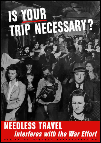 Wwii Mixed Media - Is Your Trip Necessary by War Is Hell Store