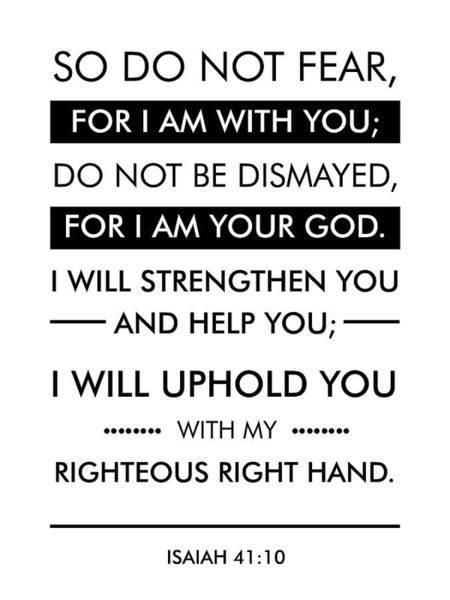 Scripture Mixed Media - Isaiah 40-10 - Spiritual Wall Art - Bible Verses Art - Minimalist Scripture by Studio Grafiikka