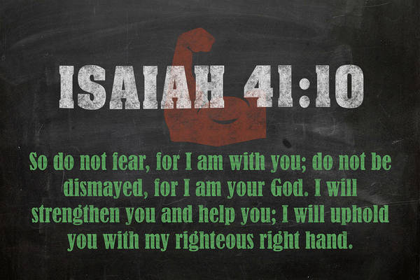 Bible Verse Mixed Media - Isaiah 41 10 Inspirational Quote Bible Verses On Chalkboard Art by Design Turnpike