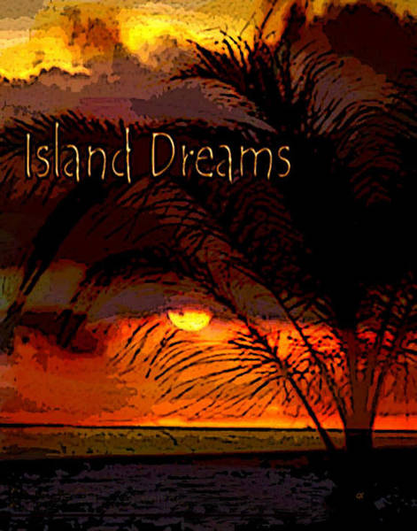Island Dreams Art Print