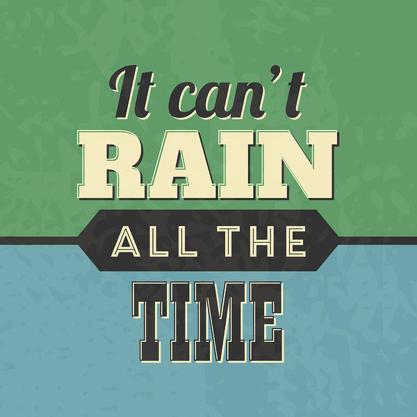 Silly Digital Art - It Can't Rain All The Time by Naxart Studio