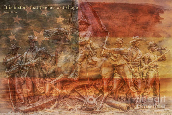 Us Civil War Digital Art - It Is History That Teaches Us To Hope by Randy Steele