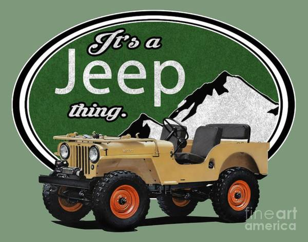 Jeep Wall Art - Digital Art - It's A Jeep Thing by Paul Kuras