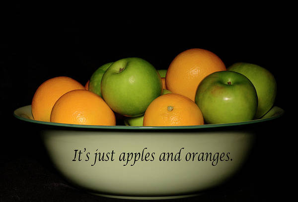 Photograph - It's Just Apples And Oranges by Angie Tirado